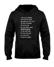 i am your father many languages Hooded Sweatshirt thumbnail