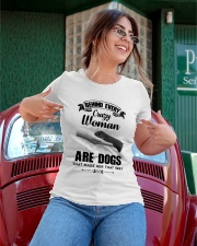 Behind Every Crazy Woman Are Dogs Ladies T-Shirt apparel-ladies-t-shirt-lifestyle-01