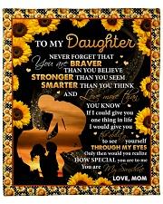 "Never 4get U Are Braver Sunflower Mom To Daughter Fleece Blanket - 50"" x 60"" front"