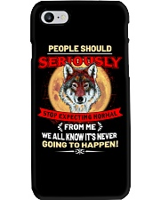 People Should Seriousy Stop Expecting Normal Phone Case thumbnail