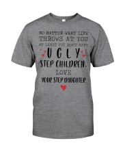 Happy Fathers Day - You don't have ugly step child Classic T-Shirt tile