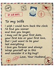 """Wife I Just Want To Be Your Last Everything Love U Fleece Blanket - 50"""" x 60"""" front"""