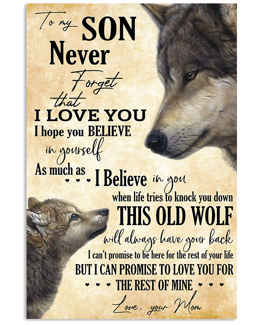 To My Son Never Forget That I Love You 11x17 Poster