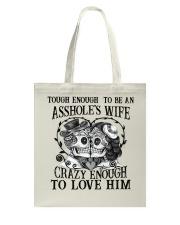 Tough Enough to be an asshole's wife Tote Bag thumbnail