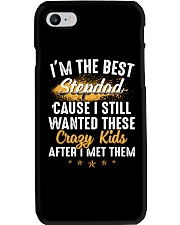 I'm The Best Stepdad I Wanted These Crazy Kids Phone Case thumbnail