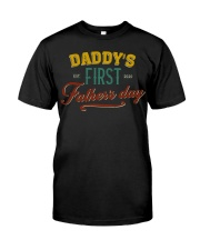 Daddy's First Father's Day Classic T-Shirt front