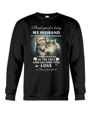 Thank You For Being My Husband Crewneck Sweatshirt thumbnail