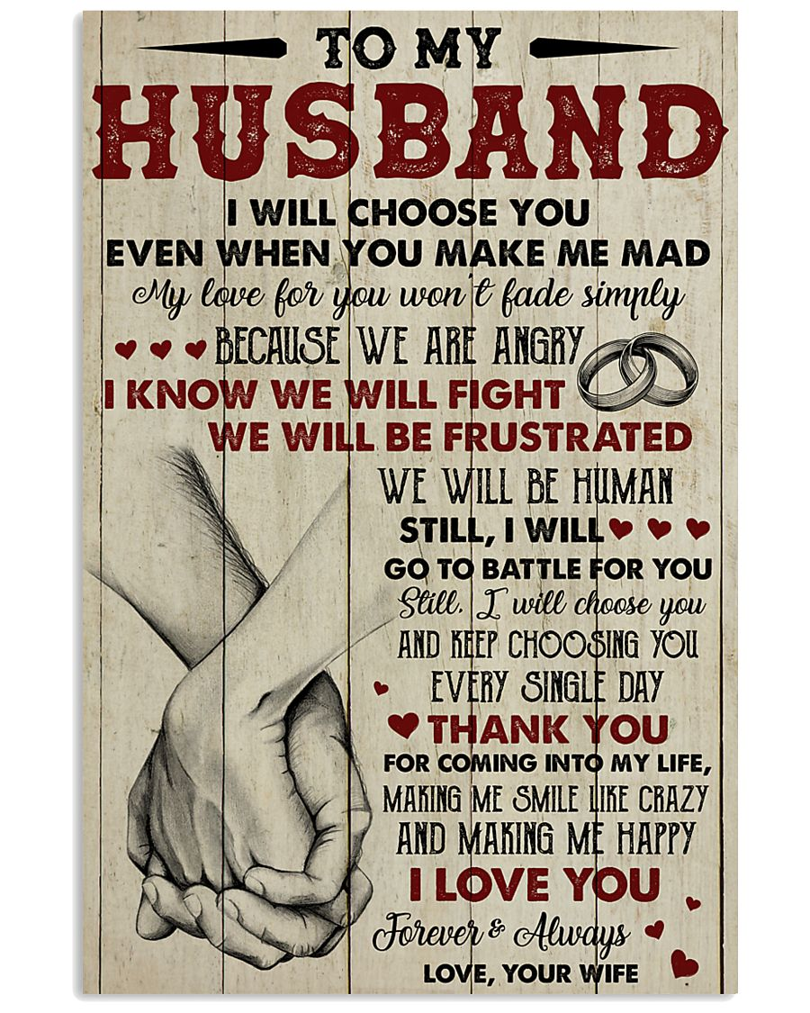 To my husband I Love you forever and always 11x17 Poster