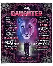 "I Didn't Give U The Gift Of Life Lion To Daughter Fleece Blanket - 50"" x 60"" front"