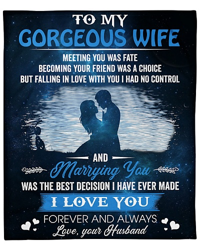 To My Gorgeous Wife I Love U Forever And Always