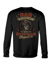 Dad Stepped out but Stepdad stepped in  Crewneck Sweatshirt thumbnail