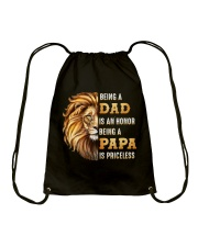 Lion Being A Dad Is An Honor A Papa Is Priceless Drawstring Bag thumbnail