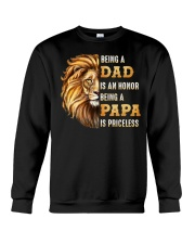 Lion Being A Dad Is An Honor A Papa Is Priceless Crewneck Sweatshirt thumbnail