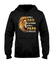 Lion Being A Dad Is An Honor A Papa Is Priceless Hooded Sweatshirt thumbnail