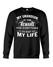 My Grandson Is The Reward For Everything Crewneck Sweatshirt thumbnail