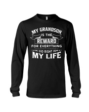 My Grandson Is The Reward For Everything Long Sleeve Tee thumbnail
