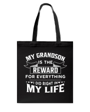 My Grandson Is The Reward For Everything Tote Bag thumbnail