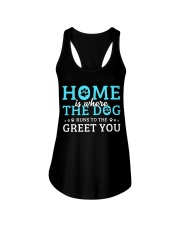Home Is Where The Dog Runs To The Greet You Ladies Flowy Tank thumbnail
