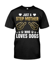 Just A Step Mother Who Loves Dogs Classic T-Shirt thumbnail