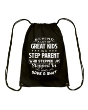 Behind A Lot Of Great Kids Is A Step Parent Drawstring Bag thumbnail