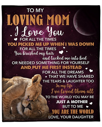 Mom Lion You Are The World I Love You