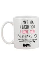 Personalized Name I Met U Liked U Love U Keeping U Mug back