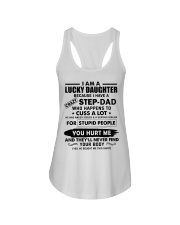 I am Lucky Daughter because I have crazy Step Dad Ladies Flowy Tank thumbnail