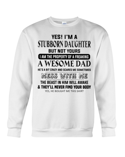 I'm A Stubborn Daughter Of A Freaking Awesome Dad