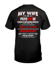 My Wife Is Psychotic Classic T-Shirt back