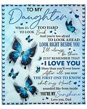 "When It's Too Hard To Look Back Dad To Daughter Fleece Blanket - 50"" x 60"" front"