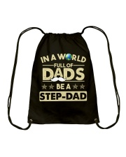 In A World Full Of Dads Be A Stepdad Drawstring Bag thumbnail