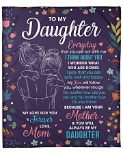 "Daughter My Love ForU Is Forever And Will Follow U Fleece Blanket - 50"" x 60"" front"