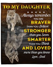 """You Are Braver Stronger Smarter Dad To Daughter Fleece Blanket - 50"""" x 60"""" front"""