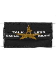 TALK LESS SMILE MORE Cloth face mask front