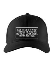 Let The Fish Who Thinks He Knows No FeaR Embroidered Hat front