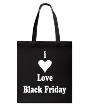 I Love Black Friday Tote Bag front