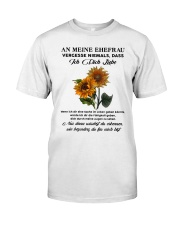 sunflower T-shirt - to wife - never forget that Classic T-Shirt thumbnail