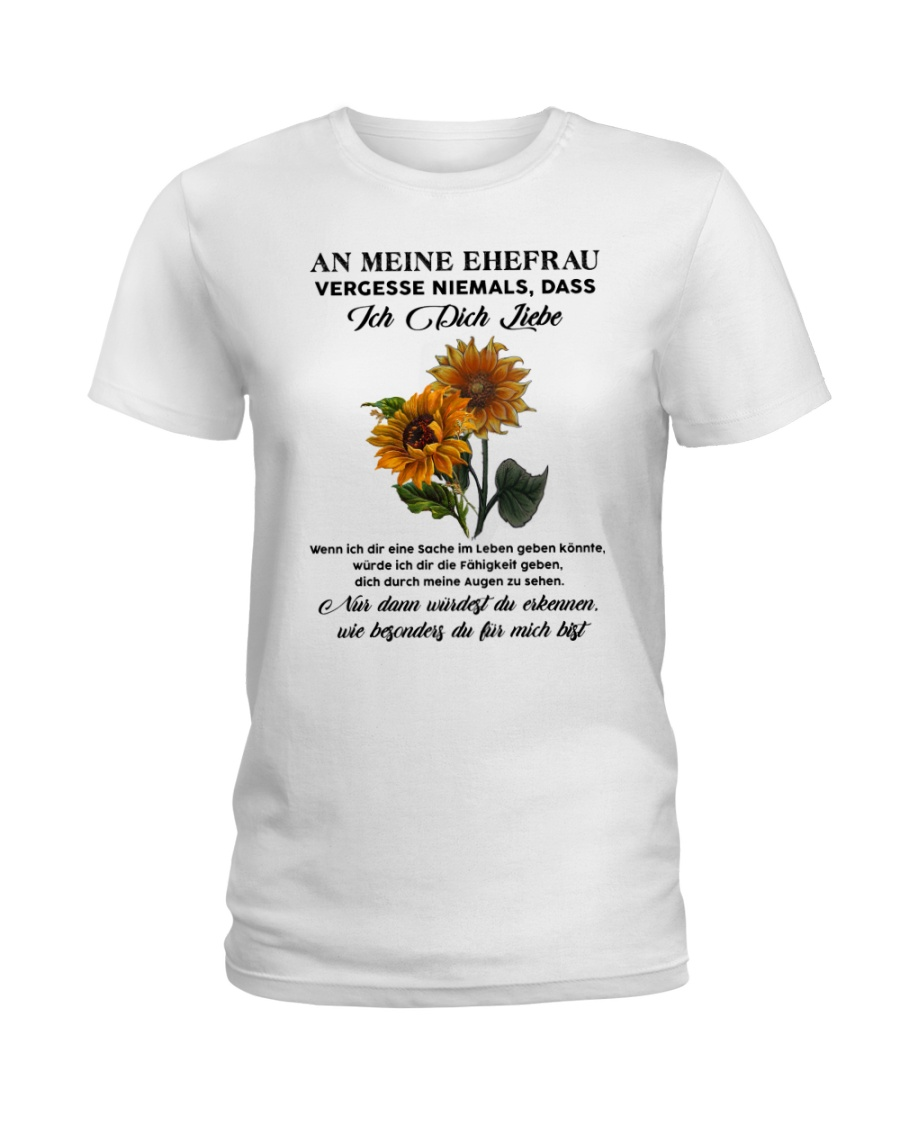 sunflower T-shirt - to wife - never forget that Ladies T-Shirt