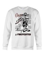 Always a firefighter Crewneck Sweatshirt thumbnail