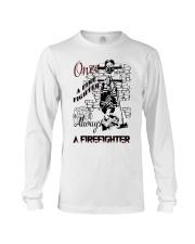 Always a firefighter Long Sleeve Tee thumbnail