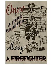 Always a firefighter 11x17 Poster front