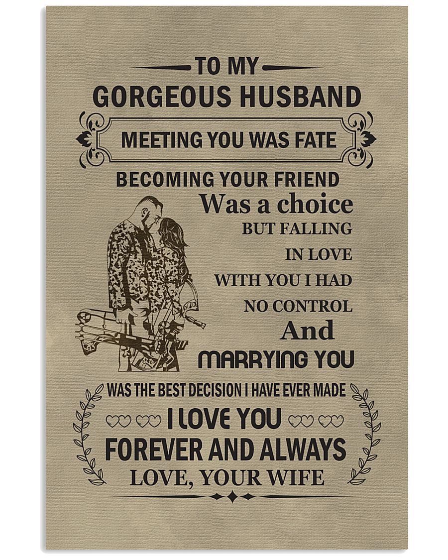 to my gorgeous husband 11x17 Poster
