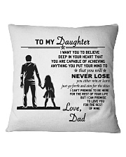 Make it the meaningful message to your daughter Square Pillowcase front