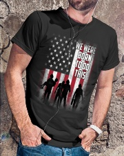 We were born to do this Classic T-Shirt lifestyle-mens-crewneck-front-4