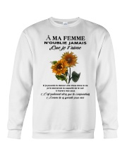 sunflower T-shirt - to wife - never forget that Crewneck Sweatshirt thumbnail