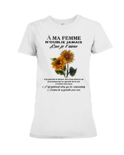 sunflower T-shirt - to wife - never forget that Premium Fit Ladies Tee thumbnail