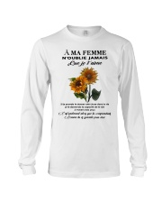 sunflower T-shirt - to wife - never forget that Long Sleeve Tee thumbnail