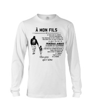 Make it the meaningful message to your son Long Sleeve Tee thumbnail