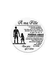 Make it the meaningful message to your daughter Circle Magnet thumbnail