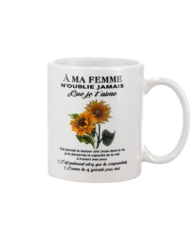 sunflower mug - to wife - never forget that